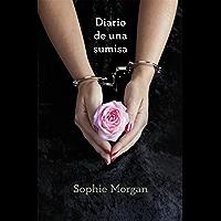 Diario de una sumisa (Spanish Edition)