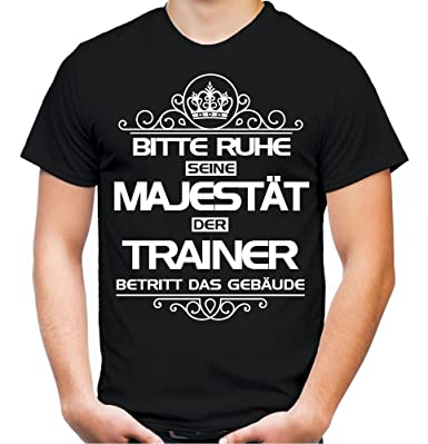 Bitte Ruhe Seine Majestat Der Trainer T Shirt Beruf