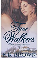 Time Walkers The Complete Collection Kindle Edition