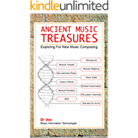 ANCIENT MUSIC TREASURES - EXPLORING FOR NEW MUSIC COMPOSING