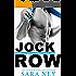 Jock Row (Jock Hard Book 1)