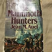 The Mammoth Hunters: Earth's Children, Book Three: Jean M