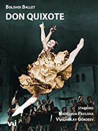 Bolshoi Ballet, Don Quixote