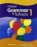 Oxford Grammar for Schools: 1: Student's Book