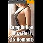 Compilation Ultra Hot ! (15 Romans)