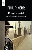 Praga mortal (Bernie Gunther)