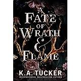 A Fate of Wrath & Flame (Fate & Flame Book 1)