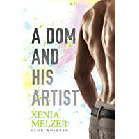 A Dom and His Artist (Club Whisper Book 2) (English Edition)