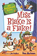 My Weirder-est School #4: Miss Blake Is a Flake! Kindle Edition