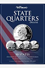 State Quarters 1999-2009 Deluxe Collector's Folder: District of Columbia and Territories, Philadelphia and Denver Mints (Warman's Collector Coin Folders) Hardcover
