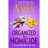 Organized for Homicide: A Cozy Mystery (The Organized Mysteries Book 2)