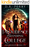 Providence Paranormal College: Bearly Awake, Fangs for the Memories, Of Wolf and Peace, Dragon my Heart Around, Djinn and Bear It