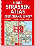 Neuer Straßenatlas Deutschland/Europa 2017/2018: Deutschland 1 : 300 000 / Europa 1 : 3 000 000