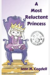 A Most Reluctant Princess Kindle Edition