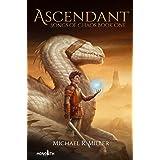 Ascendant - A Dragon Rider Fantasy (Songs of Chaos Book 1)