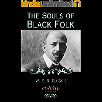 The Souls of Black Folk (Coterie Classics)