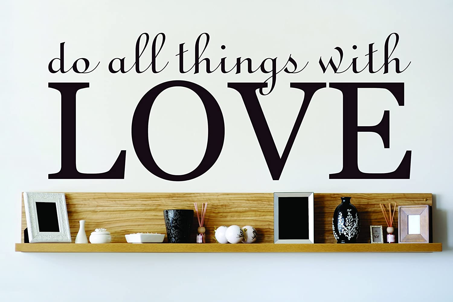 Design with Vinyl OMG 691 As Seen Do All Things with Love Quote Lettering Decal Home Decor Kitchen Living Room Bathroom, 8 x 30-Inch by Design with Vinyl B00J6AXMNW