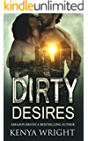 Dirty Desires: An Interracial Russian Mafia Romance (The Lion and The Mouse Book 3.5)
