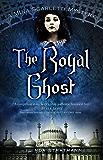 Royal Ghost (A Mina Scarletti Mystery)