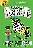 House of Robots: Robots Go Wild! (House Of Robots Series Book 2)