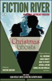 Fiction River: Christmas Ghosts (Fiction River: An Original Anthology Magazine Book 4)