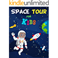 Space Tour for kids  / Learning all about space: Fun illustrations for toddlers, preschoolers and kindergartens. An excellent learning gift. (Trades for children Book 5) (English Edition)
