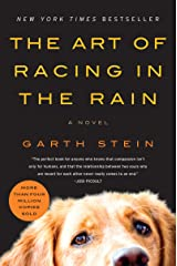 The Art of Racing in the Rain: A Novel Kindle Edition