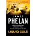 Liquid Gold: A Lachlan Fox Thriller Book 4