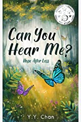 Can You Hear Me?: Hope after loss Kindle Edition