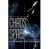 Chaos Space (Sentients of Orion Book 2)
