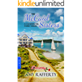 The McCaid Sisters: (A Clearwater Family Series Book 3)