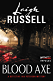 Blood Axe: A Detective Ian Peterson Mystery (Dectective Ian Peterson Mystery Series)