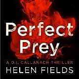 Perfect Prey: A DI Callanach Thriller