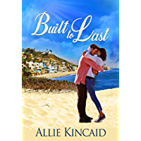 Built to Last: A Sweet Contemporary Romance (English Edition)