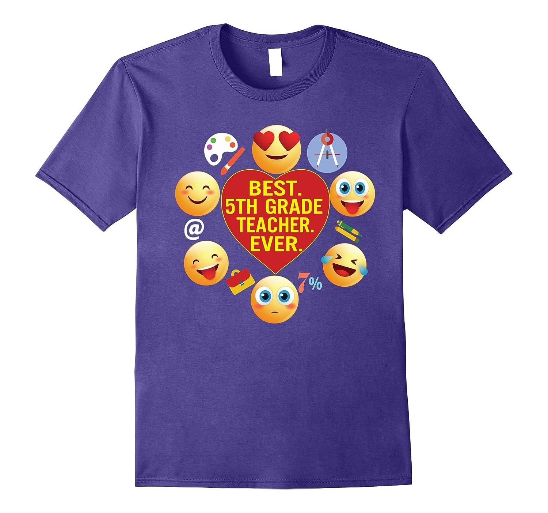 Best 5TH Grade Teacher Ever Funny T-Shirt Gift For Teachers-Vaci
