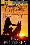 GRAVE INSTINCT (K-9 Mystery Series Book 1)