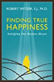 Finding True Happiness: Satisfying Our Restless