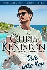 Dive into You :  Heartwarming Edition (Sweet Aloha Series Book 4) Kindle Edition