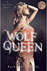Wolf Queen (A New Dawn Novel Book 6) Kindle Edition