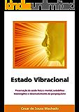 Estado Vibracional (Parapsiquismo Livro 2)