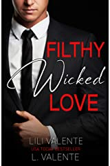 Filthy Wicked Love (Kidnapped by the Billionaire Book 2) Kindle Edition
