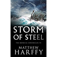 Storm of Steel: A gripping, action-packed historical thriller (The Bernicia Chronicles Book 6) (English Edition)