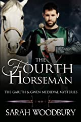 The Fourth Horseman (The Gareth & Gwen Medieval Mysteries Book 3) Kindle Edition