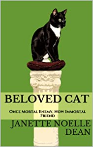 Beloved Cat: Once Mortal Enemy, Now Immortal Friend