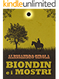 Biondin e i Mostri (Extradimensional Weird West Vol. 1)