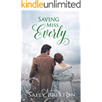 Saving Miss Everly: A Regency Romance (Inglewood Book 3) (English Edition)