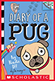 Pug Blasts Off: A Branches Book (Diary of a Pug #1)