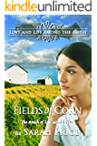 Fields of Corn: An Amish Christian Romance (The Amish of Lancaster: An Amish Christian Romance Book 1)