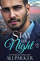 Stay The Night Book 3 Kindle Edition