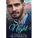 Stay The Night Book 3